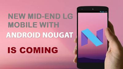 Android Nougat Akan Disematkan Pada Semua Ponsel LG Kelas Mid-End