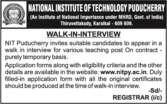 NIT Puducherry, Karaikkal Teaching Post Walk in Interview 2018 Notification June 27, 2018