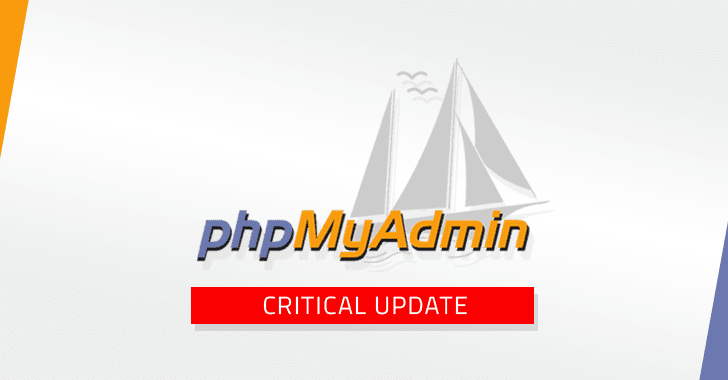 phpMyAdmin Releases Critical Software Update — Patch Your Sites Now!