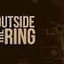 Outside the Ring #2 - Uma Revolução em andamento