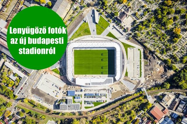 Lenyűgöző fotók az új budapesti stadionról