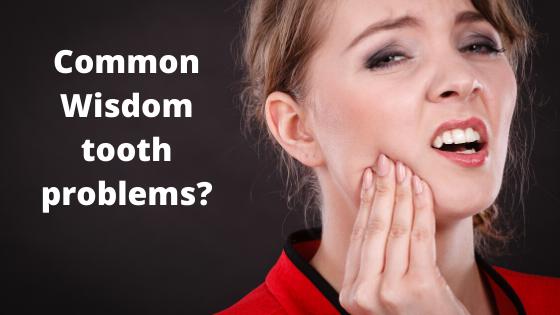 Common Wisdom tooth problems