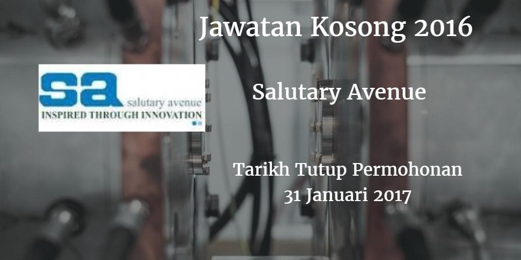 Jawatan Kosong Salutary Avenue 31 Januari 2017