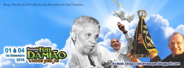 ROMARIA 2016: Atenção Romeiro e visitante para as Normas de conduta na Romaria do Frei Damião.
