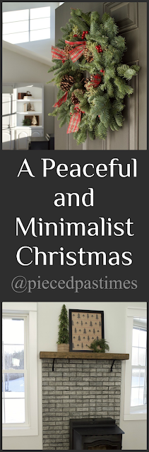 Peaceful and Minimalist Christmas at Pieced Pastimes