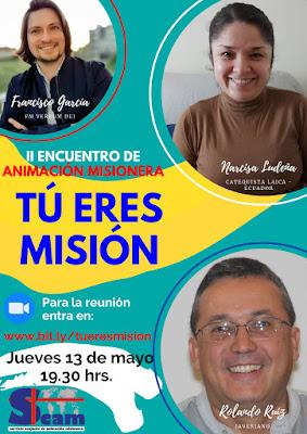 """II Encuentro Virtual de Animación Misionera """"Tú eres Misión"""""""