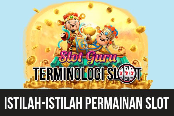 Istilah Game Slot Online