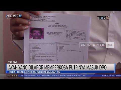 Ayah Perkosa Anak Kandung Di Toba Kini Menjadi DPO