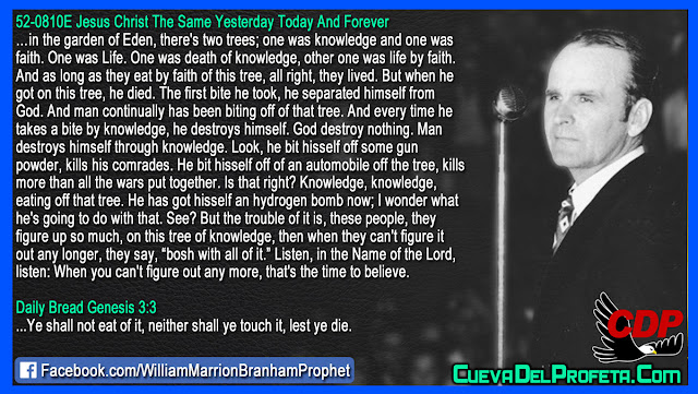 In the garden of Eden, there's two trees - William Branham