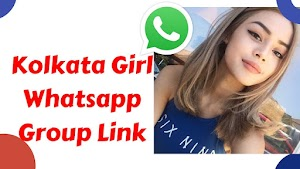 Kolkata Girl Whatsapp Group Link | Bangla 18 Whatsapp group link