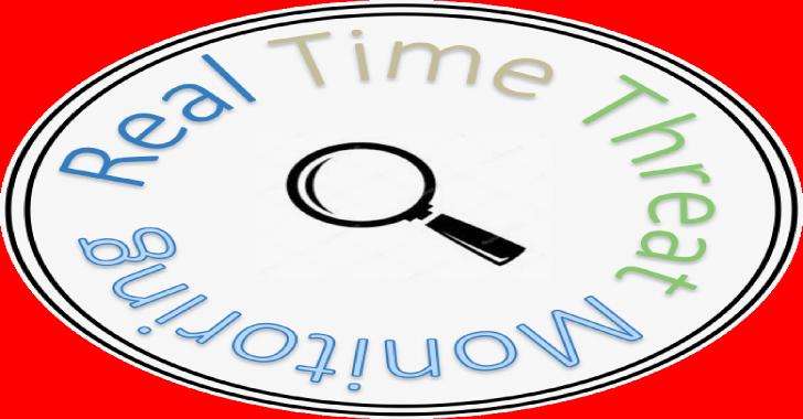 RTTM : Real Time Threat Monitoring Tool