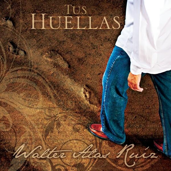 Walter Alas Ruiz-Tus Huellas-