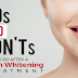 Dos and Don'ts: What to Do After a Teeth Whitening Treatment #infographic