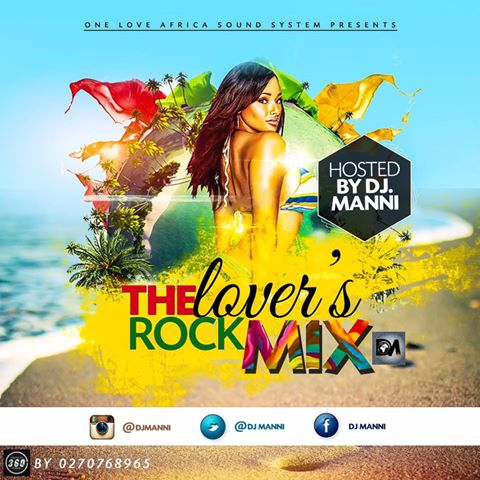 REGGAE MIXTAPE: DJ MANNI - The Lover's Rock Mix - 13PLAY