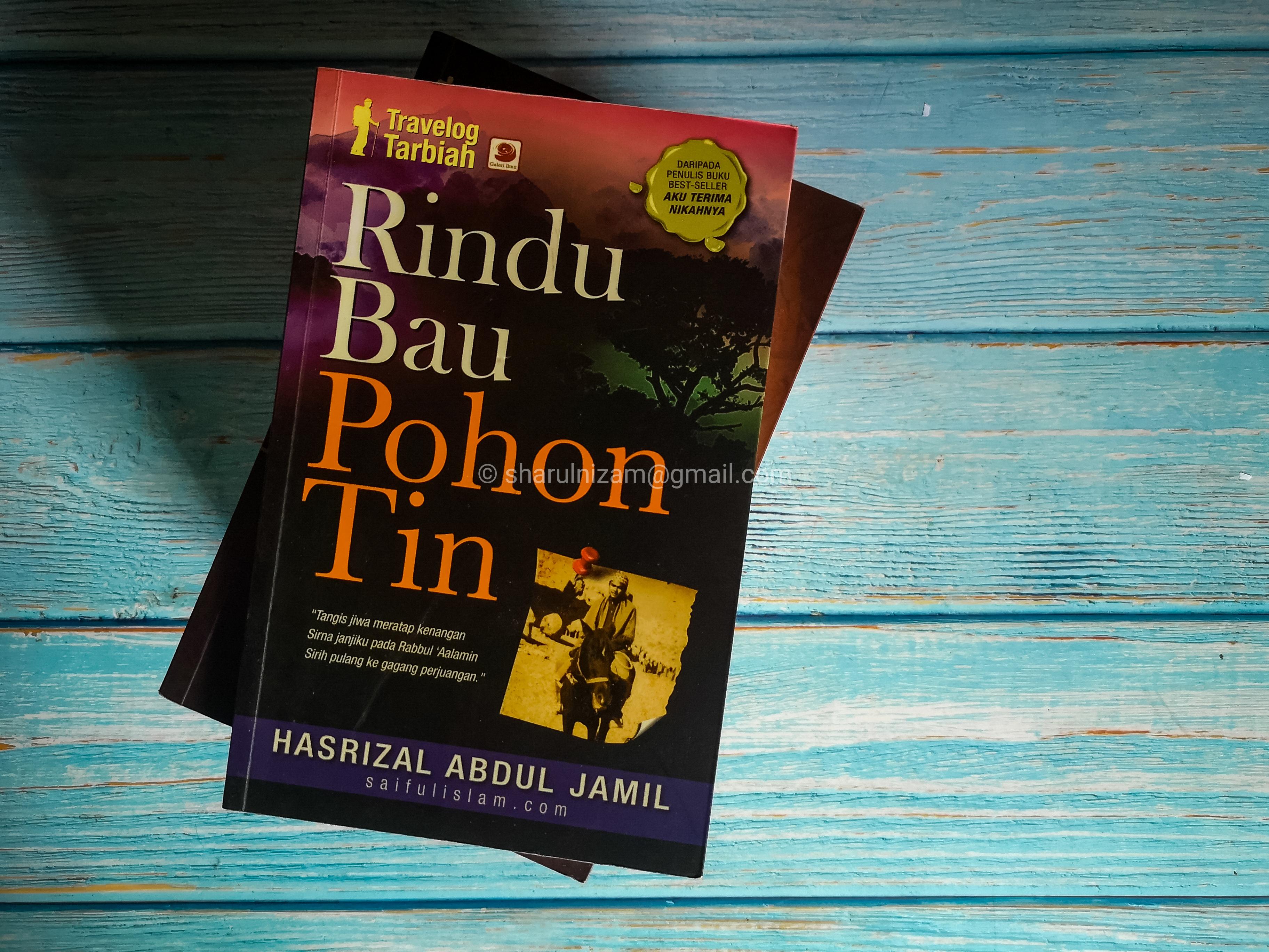 Rindu Bau Pohon Tin Oleh Ustaz Hasrizal Abdul Jamil