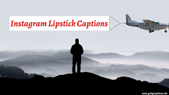 Lipstick Captions For All Colorful Lipstick Instagram Photos/Lipstick Selfie [ Updated 2020 ]