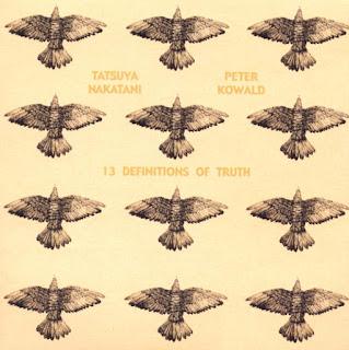 Tatsuya Nakatani, Peter Kowald, 13 Definitions of Truth