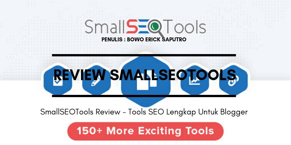 SmallSEOTools Review – Tools SEO Lengkap Untuk Blogger