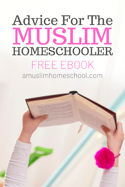 Muslim homeschooling - free ebook to download to help find guidance and support