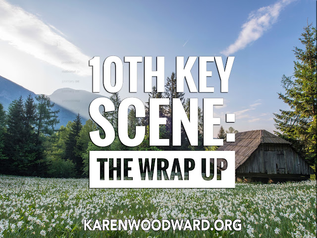 10th Key Scene: The Wrap Up
