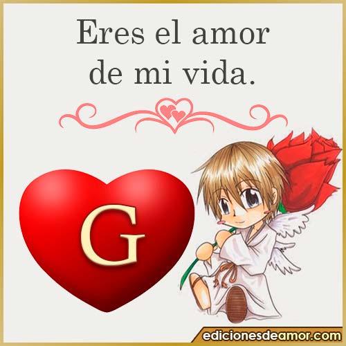 eres el amor de mi vida G