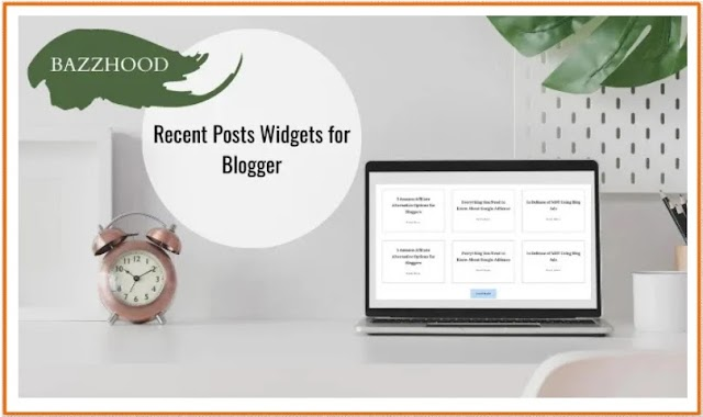 How To Add Recent Posts Widget In Blogger (+ 5 Styles)