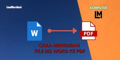 CARA CONVERT DATA WORD KE PDF