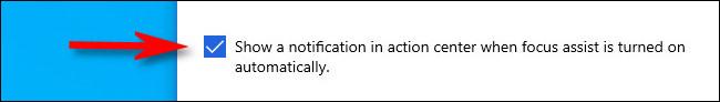 """ضع علامة اختيار في """"إظهار إشعار في مركز الإجراءات عند تشغيل مساعدة التركيز تلقائيًا."""""""