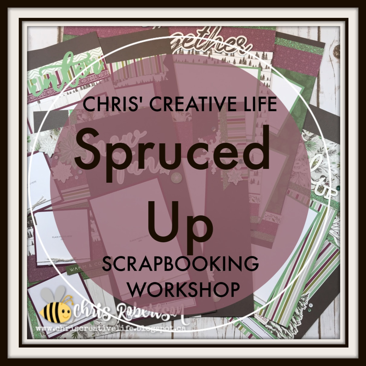 Spruced Up Scrapbooking Workshop Guide