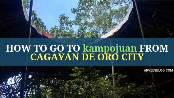 How to go to kampojuan from Cagayan de Oro