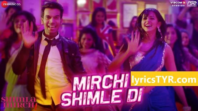 MIRCHI SHIMLE DI LYRICS - Shimla Mirch Movie -Meet Bros