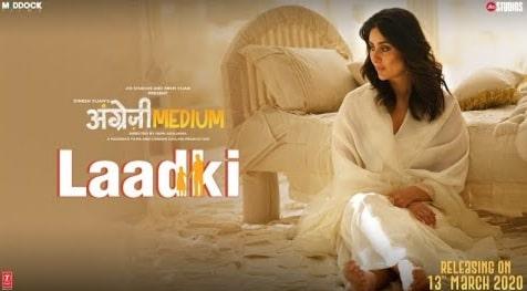 Laadki Lyrics in Hindi, Rekha Bhardwaj, Sachin-Jigar, Angrezi Medium