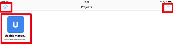 Pantalla de inicio de Mobile Web Accessibility Checker. En la esquina superior izquierda el botón de Preferencias. En la esquina superior derecha el botón para añadir proyectos. En el los proyectos dados de alta.