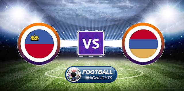 Liechtenstein vs Armenia – Highlights