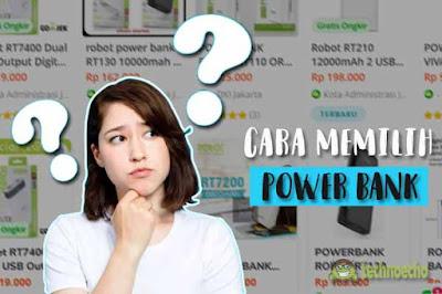 cara memilih power bank yang bagus