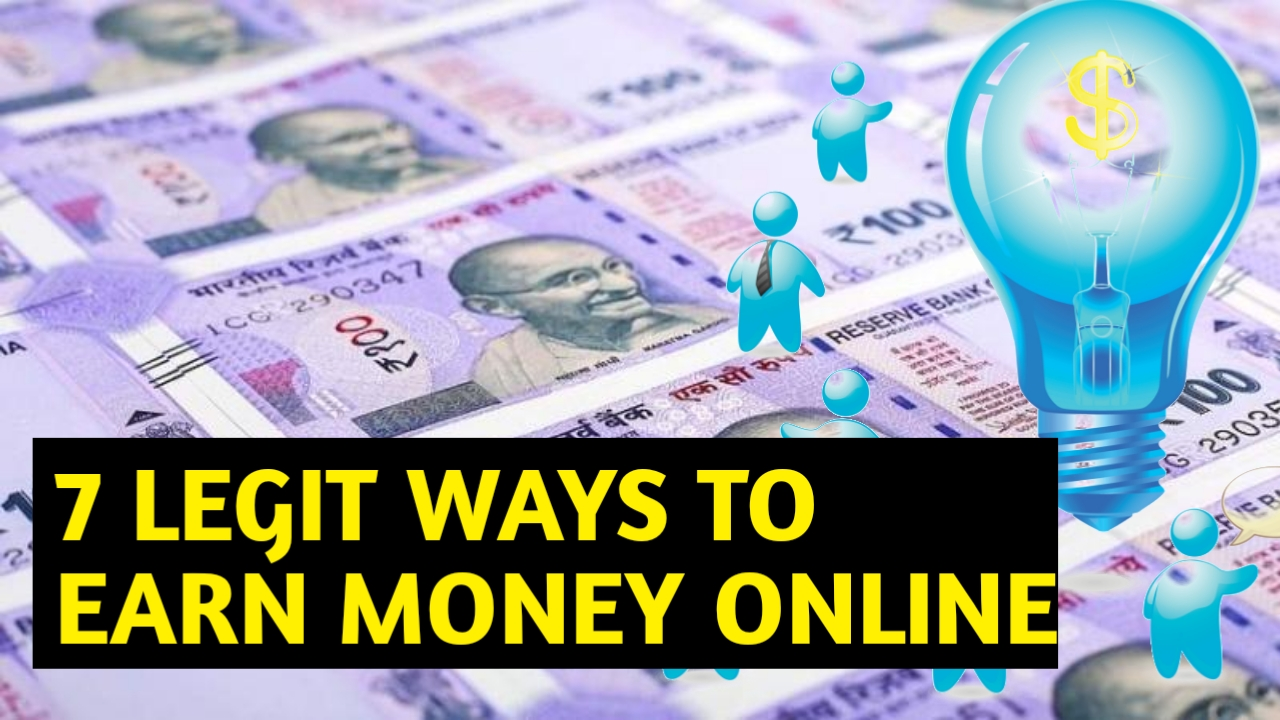 How to make money online in hindi?7 legit ways to earn or make money online