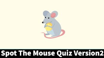 spot the mouse quiz answers 100% score version 2