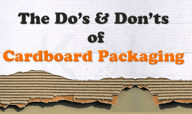 Image: The Do's And Don'ts Of Cardboard Packaging