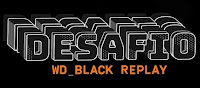 Desafio WD_Black Replay