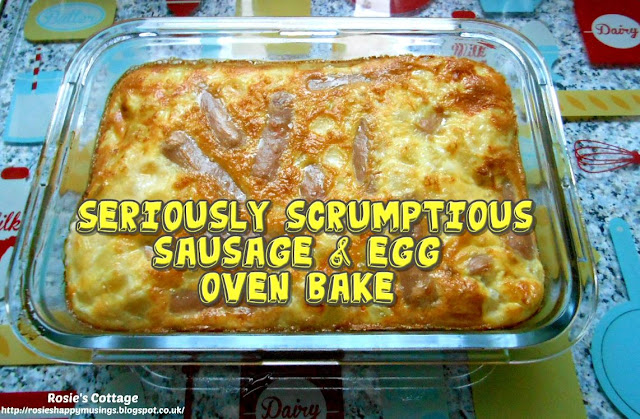 Seriously Scrumptious Sausage & Egg Oven Bake - A delicious, savoury oven bake that's quick and easy to make, perfect for dinner after a busy day...