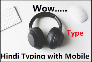 Hindi Voice Typing by Mobile perfect method