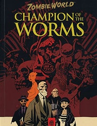 Zombie World: Champion of the Worms Comic