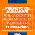 ATRAVÉS DE DECRETO PREFEITO EVERTON ROCHA ADOTA MEDIDAS PREVENTIVAS CONTRA O CORONAVÍRUS
