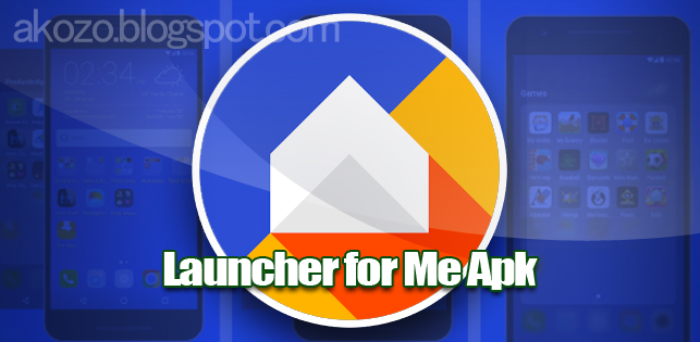 Download Launcher for Me Apk v 1.0 New Release