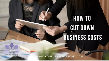 How to Cut Down Business Costs