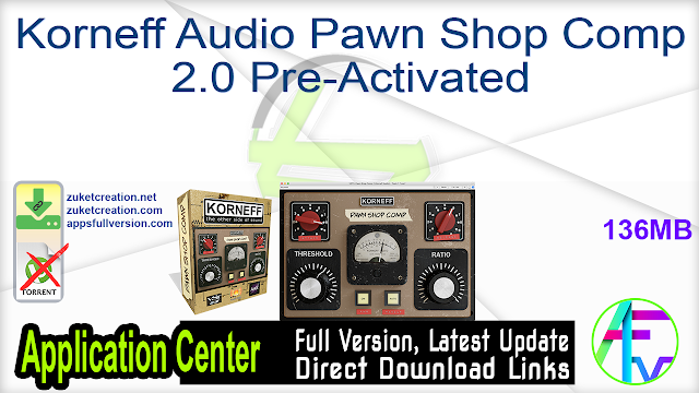 Korneff Audio Pawn Shop Comp 2.0 Pre-Activated