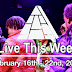 Live This Week: February 16th - 22nd, 2020