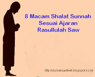 8 Macam Shalat Sunnah Sesuai Ajaran Rasullulah Saw