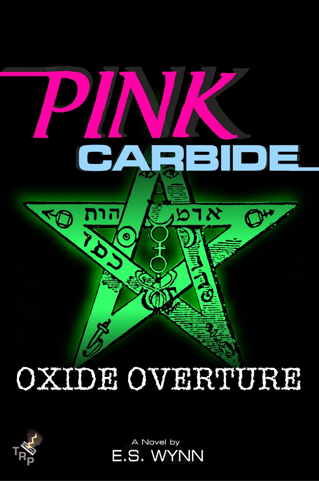 Fifth book in the Pink Carbide series