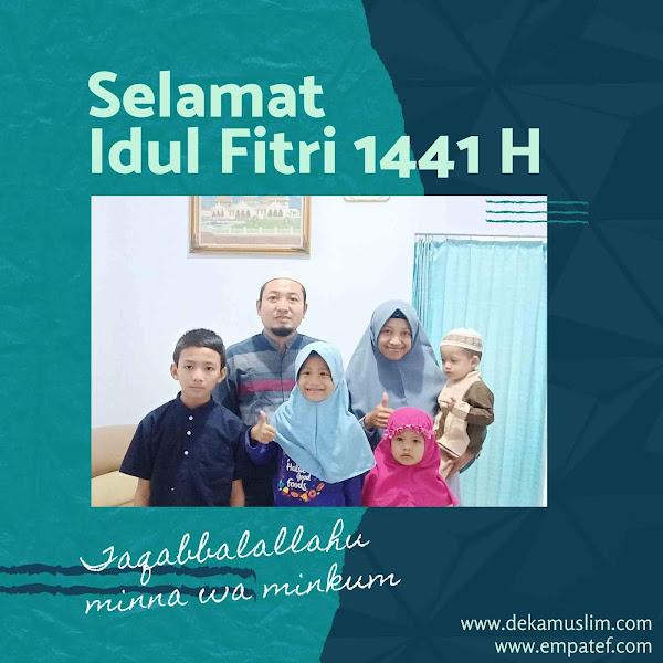 Momen Ramadhan dan Idul Fitri 1441 H: Istimewa